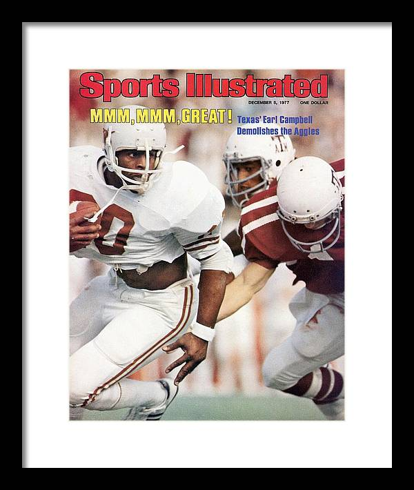Magazine Cover Framed Print featuring the photograph University Of Texas Earl Campbell Sports Illustrated Cover by Sports Illustrated