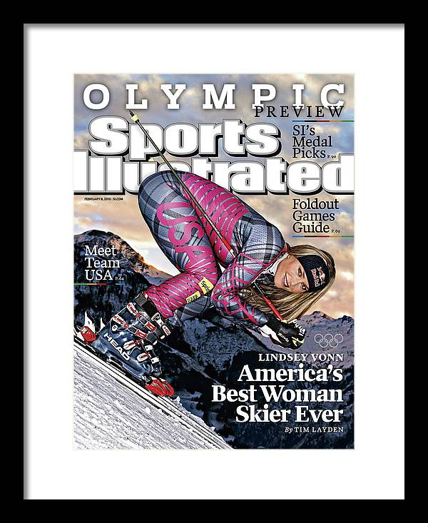 Magazine Cover Framed Print featuring the photograph Usa Lindsey Vonn, 2010 Vancouver Olympic Games Preview Issue Sports Illustrated Cover by Sports Illustrated