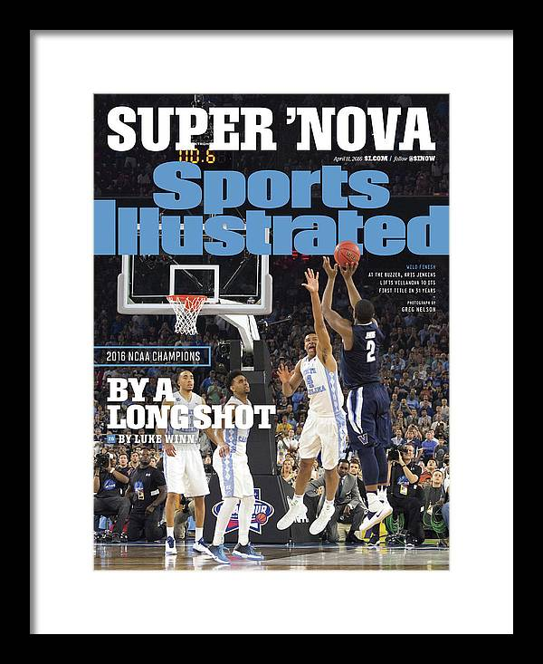 Magazine Cover Framed Print featuring the photograph Villanova University, 2016 Ncaa National Champions Sports Illustrated Cover by Sports Illustrated