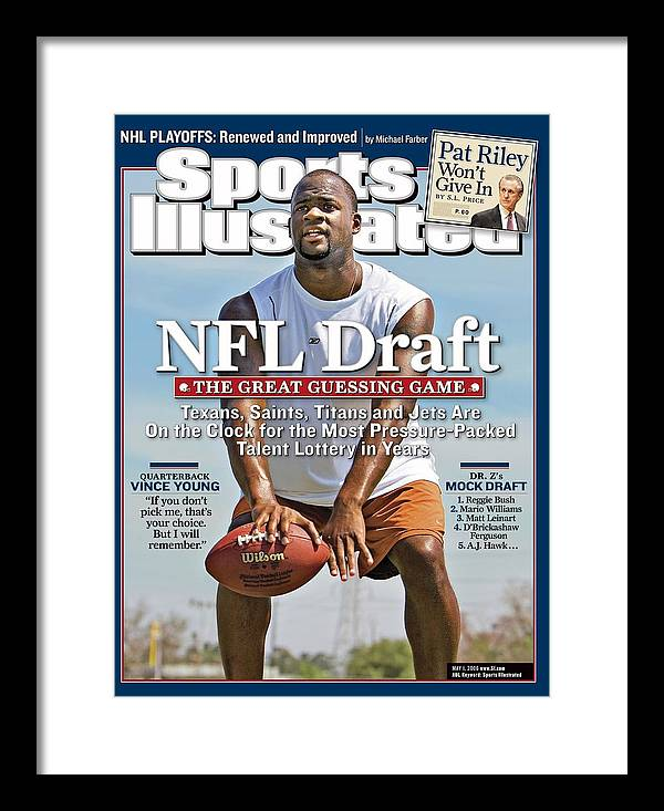 Magazine Cover Framed Print featuring the photograph Vince Young, Nfl Qb Prospect Sports Illustrated Cover by Sports Illustrated