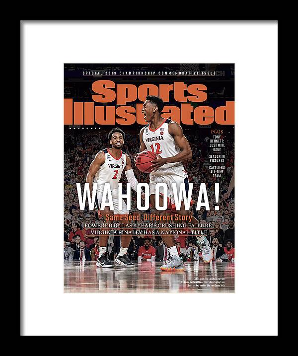 De'andre Hunter Framed Print featuring the photograph Wahoowa University Of Virginia 2019 Ncaa National Champions Sports Illustrated Cover by Sports Illustrated