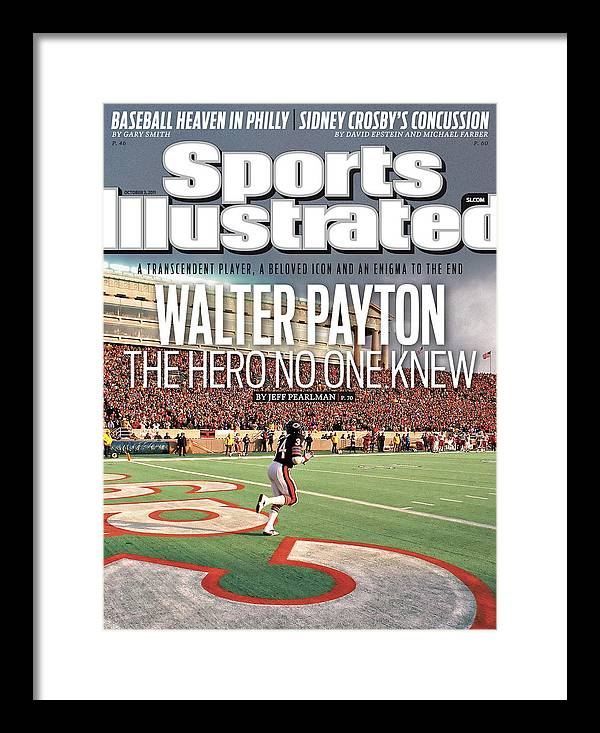 Magazine Cover Framed Print featuring the photograph Walter Payton The Hero No One Knew Sports Illustrated Cover by Sports Illustrated
