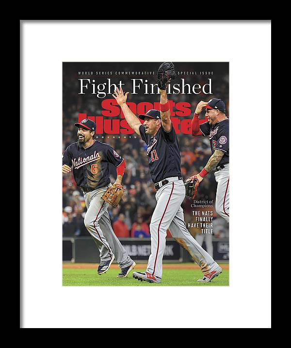 Championship Framed Print featuring the photograph Washington Nationals, 2019 World Series Champions Sports Illustrated Cover by Sports Illustrated