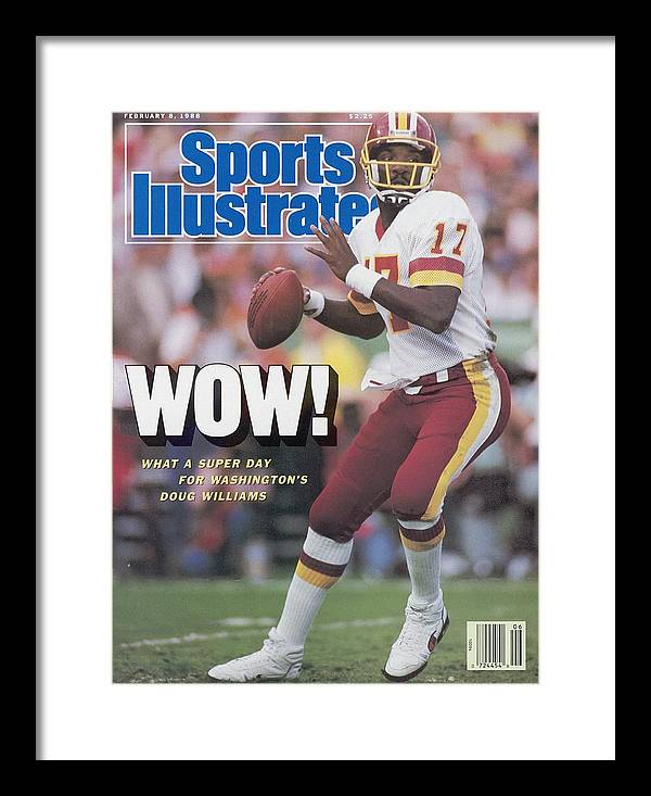 1980-1989 Framed Print featuring the photograph Washington Redskins Doug Williams, Super Bowl Xxii Sports Illustrated Cover by Sports Illustrated