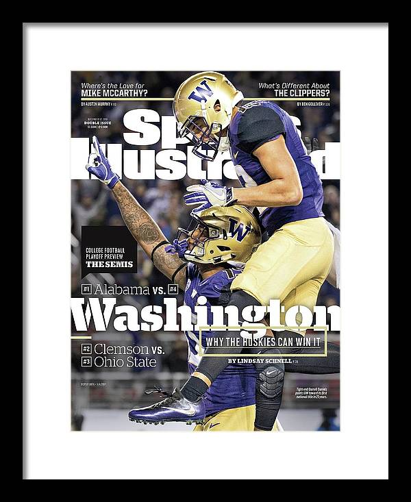Magazine Cover Framed Print featuring the photograph Washington Why The Huskies Can Win It, 2016 College Sports Illustrated Cover by Sports Illustrated