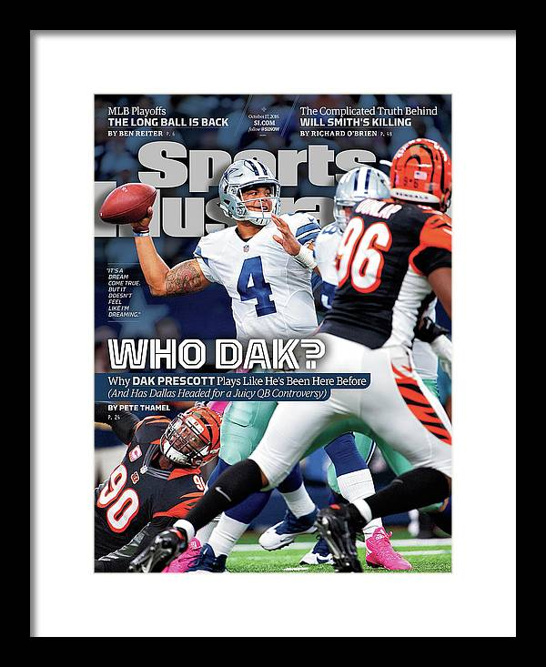 Magazine Cover Framed Print featuring the photograph Who Dak Why Dak Prescott Plays Like Hes Been Here Before Sports Illustrated Cover by Sports Illustrated