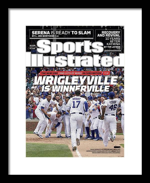 Magazine Cover Framed Print featuring the photograph Wrigleyville Is Winnerville The New Vibe And Lots Of Wins Sports Illustrated Cover by Sports Illustrated