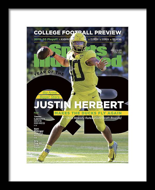 Magazine Cover Framed Print featuring the photograph Year Of The Qb University Of Oregon Justin Herbert, 2019 Sports Illustrated Cover by Sports Illustrated
