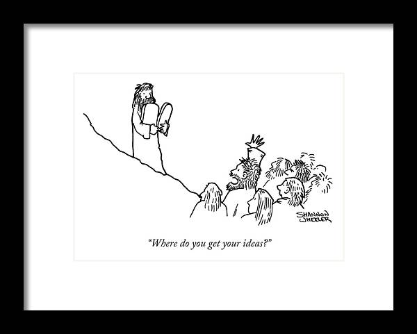 """""""where Do You Get Your Ideas."""" Religion Framed Print featuring the drawing Your Ideas by Shannon Wheeler"""