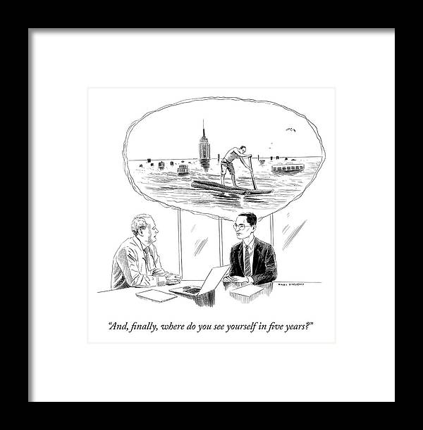 """and Finally Framed Print featuring the drawing Yourself In Five Years by Karl Stevens"