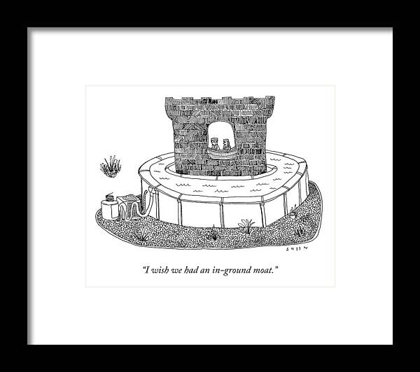 I Wish We Had An In-ground Moat. Framed Print featuring the drawing An In-Ground Moat by Justin Sheen
