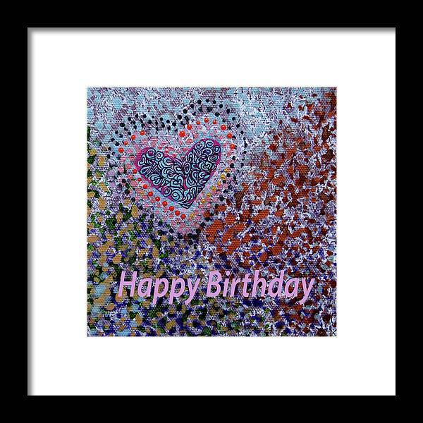 Birthday Framed Print featuring the digital art Birthday Heart 020 by Corinne Carroll