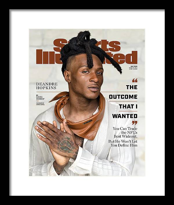 Deandre Hopkins Framed Print featuring the photograph DeAndre Hopkins, May 2020 Sports Illustrated Cover by Sports Illustrated