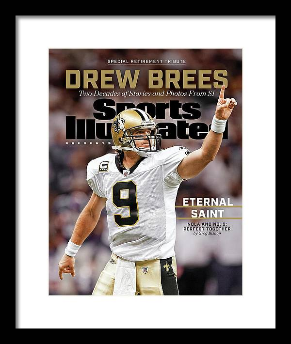 Published Framed Print featuring the photograph New Orleans Saints Drew Brees, Special Retirement Commemorative Issue by Sports Illustrated