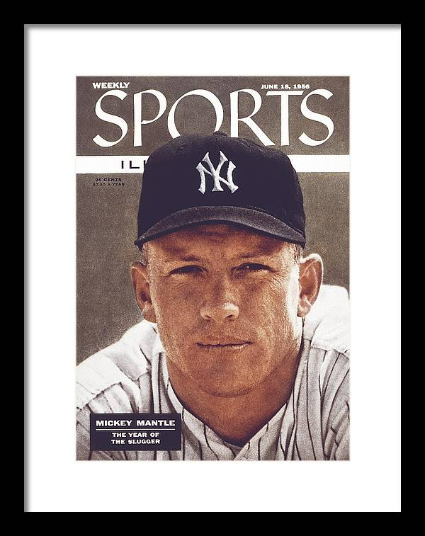 Magazine Cover Framed Print featuring the photograph New York Yankees Mickey Mantle Sports Illustrated Cover by Sports Illustrated