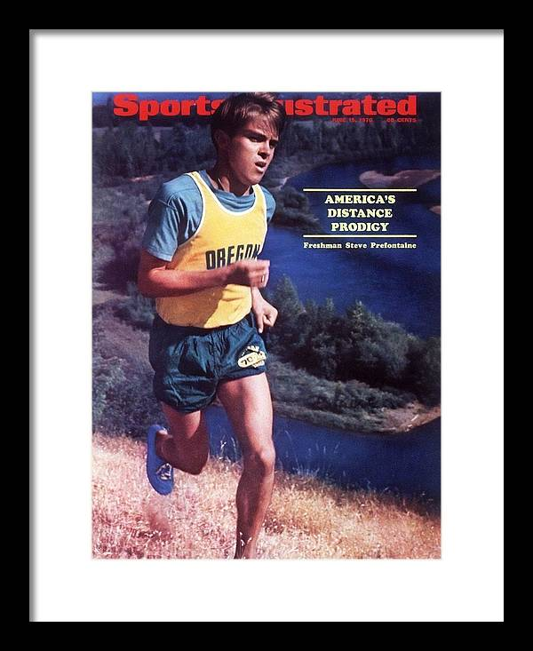 Magazine Cover Framed Print featuring the photograph Oregon Steve Prefontaine Sports Illustrated Cover by Sports Illustrated