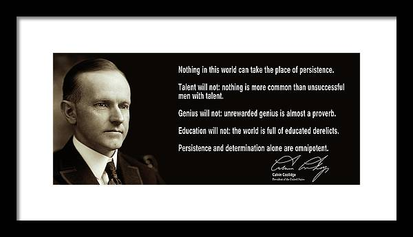 President Calvin Coolidge on Persistence and Determination by Daniel Hagerman