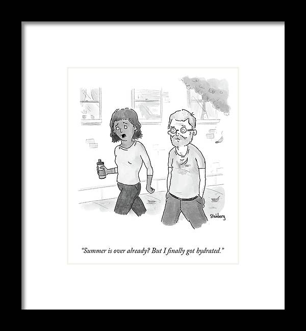 Summer Is Over Already? But I Finally Got Hydrated. Framed Print featuring the drawing Summer Is Over Already? by Avi Steinberg