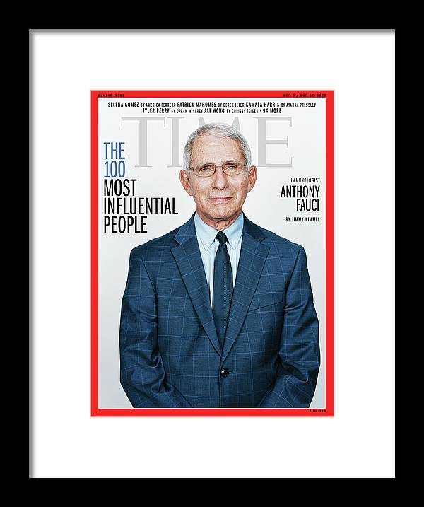 Time 100 Most Influential People Framed Print featuring the photograph TIME 100 - Anthony Fauci by Photograph by Stefan Ruiz for TIME