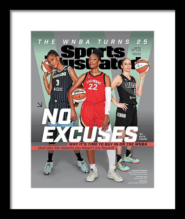 Female Framed Print featuring the photograph WNBA Turns 25 No Excuses Sports Illustrated Cover by Sports Illustrated