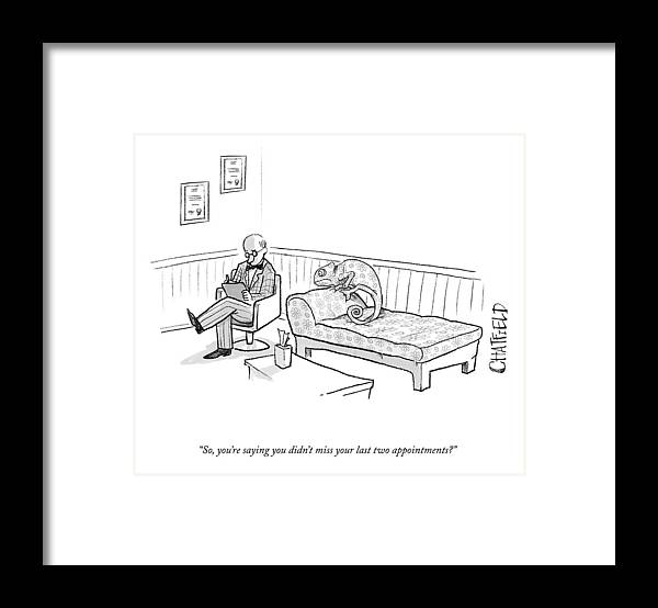 Cctk Framed Print featuring the drawing Your Last Two Appointments by Jason Chatfield