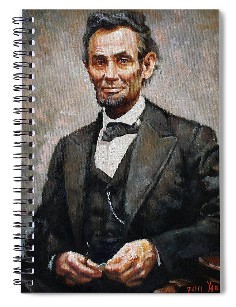 Abraham Lincoln Spiral Notebook featuring the painting Abraham Lincoln by Ylli Haruni