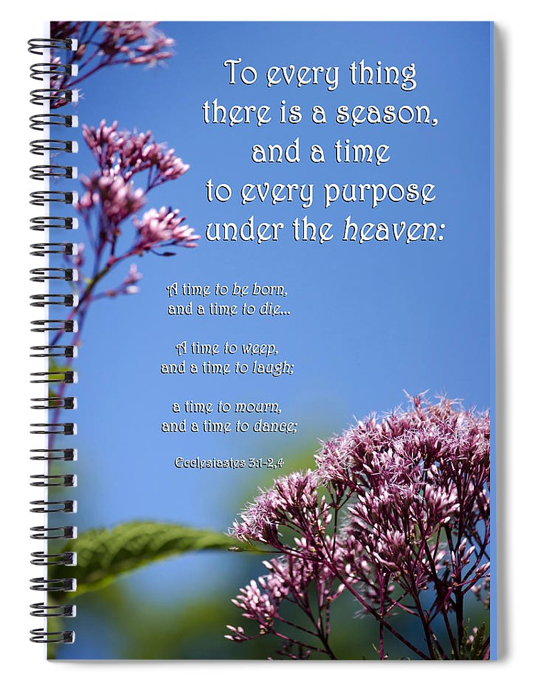 Ecclesiastes Spiral Notebook featuring the mixed media Ecclesiastes 3-1 by Christina Rollo