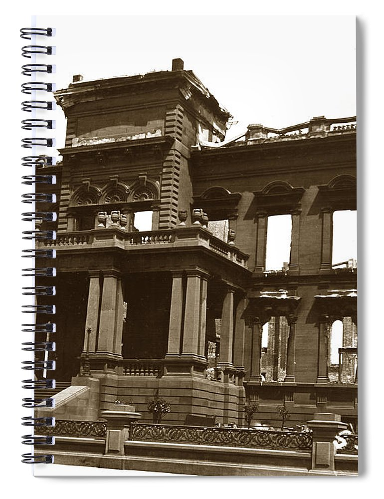 San Francisco Spiral Notebook featuring the photograph James Clair Flood Mansion Atop Nob Hill San Francisco Earthquake And Fire Of April 18 1906 by California Views Archives Mr Pat Hathaway Archives