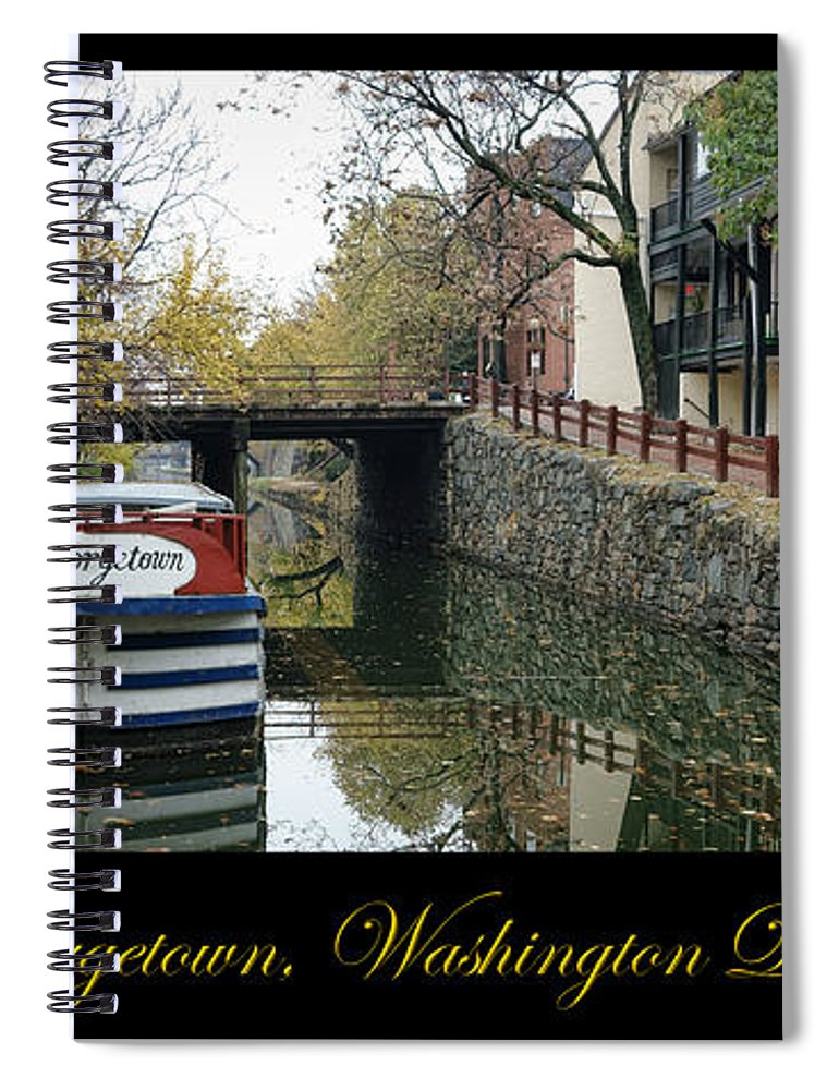 Washington Spiral Notebook featuring the photograph Georgetown Canal Poster by Olivier Le Queinec