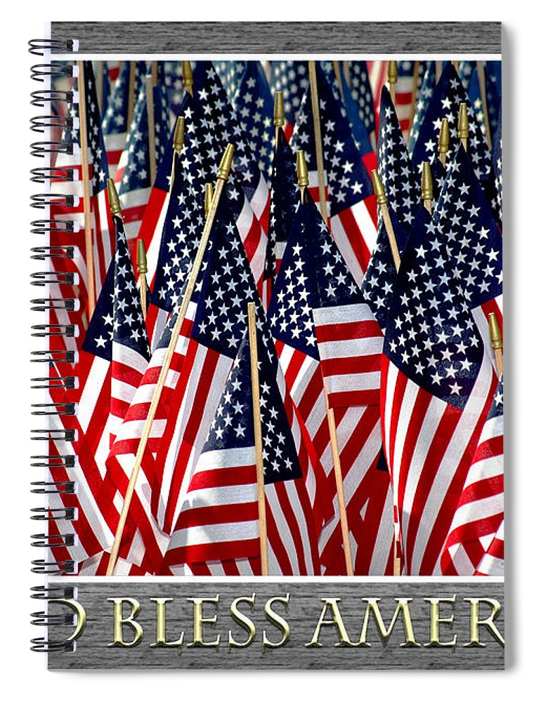 Flag Spiral Notebook featuring the photograph God Bless America by Carolyn Marshall