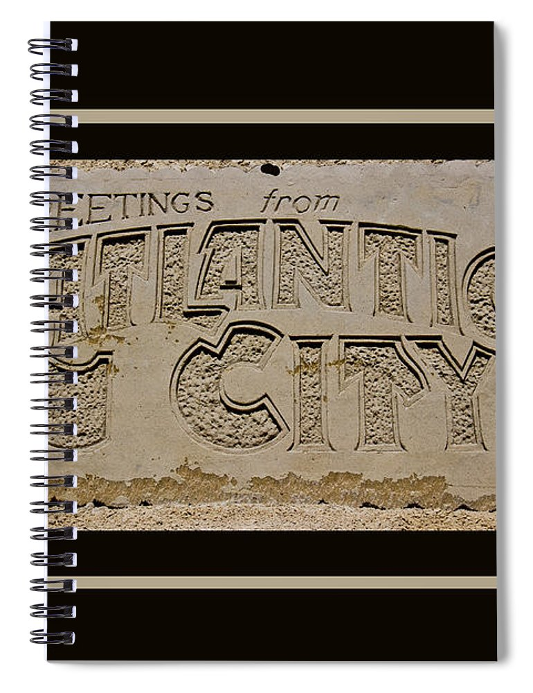 Greetings Spiral Notebook featuring the photograph Greetings From Atlantic City by Tom Gari Gallery-Three-Photography