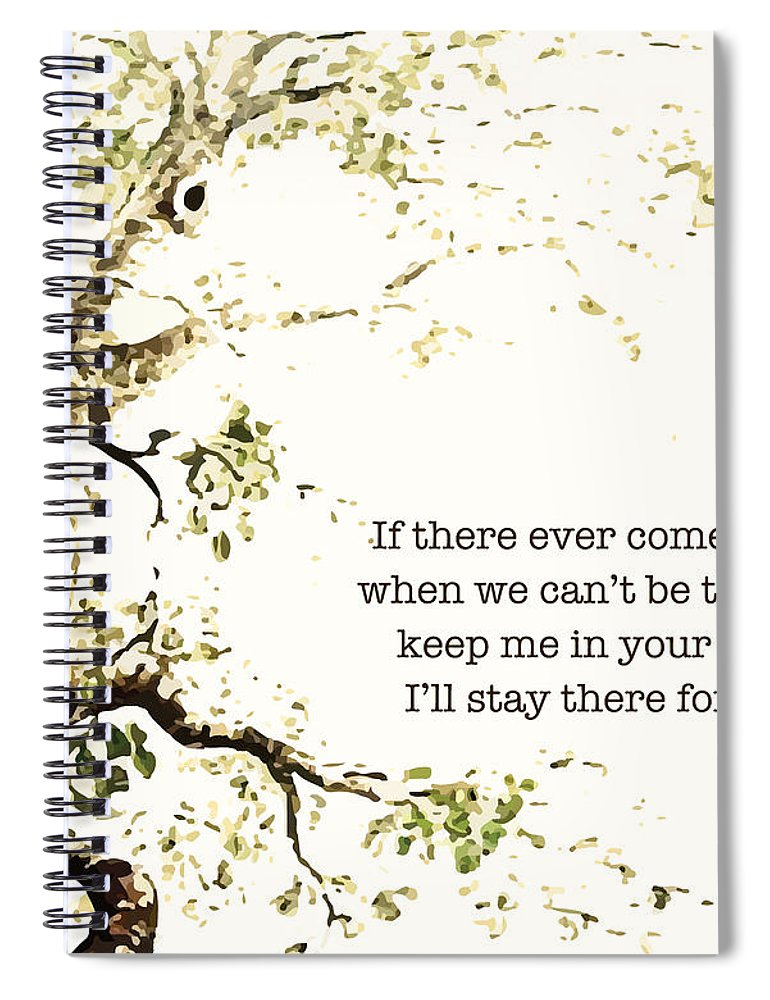 Winnie The Pooh Spiral Notebook featuring the digital art Keep Me In Your Heart by Nancy Ingersoll