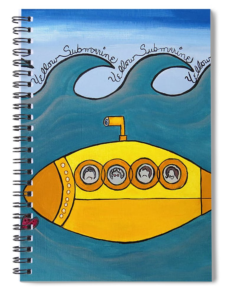 The Beatles Spiral Notebook featuring the painting Lets Sing The Chorus Now - the Beatles Yellow Submarine by Ella Kaye Dickey