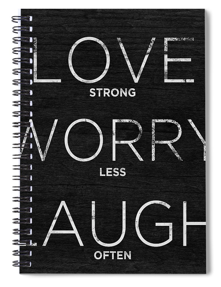 Love Spiral Notebook featuring the digital art Love, Worry, Laugh (shine Bright) by South Social Studio