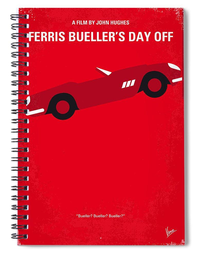 Ferris Spiral Notebook featuring the digital art No292 My Ferris Bueller's day off minimal movie poster by Chungkong Art