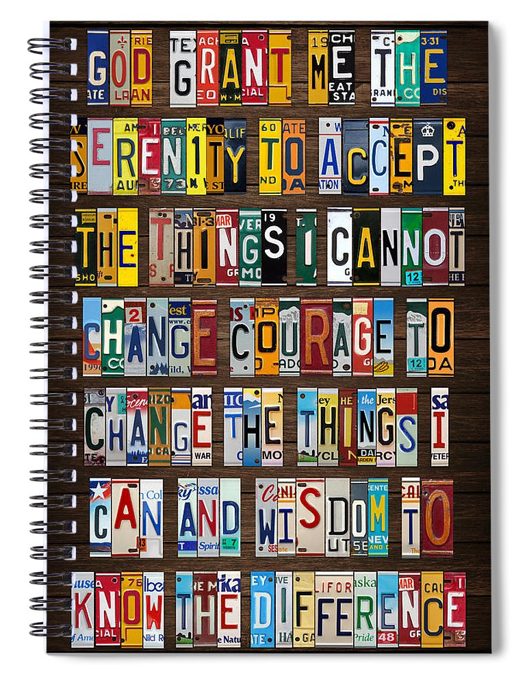 Serenity Prayer Spiral Notebook featuring the mixed media Serenity Prayer Reinhold Niebuhr Recycled Vintage American License Plate Letter Art by Design Turnpike