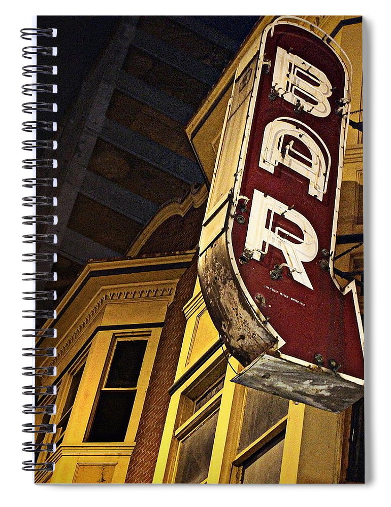 Joseph Skompski Spiral Notebook featuring the photograph Bar Sign by Joseph Skompski