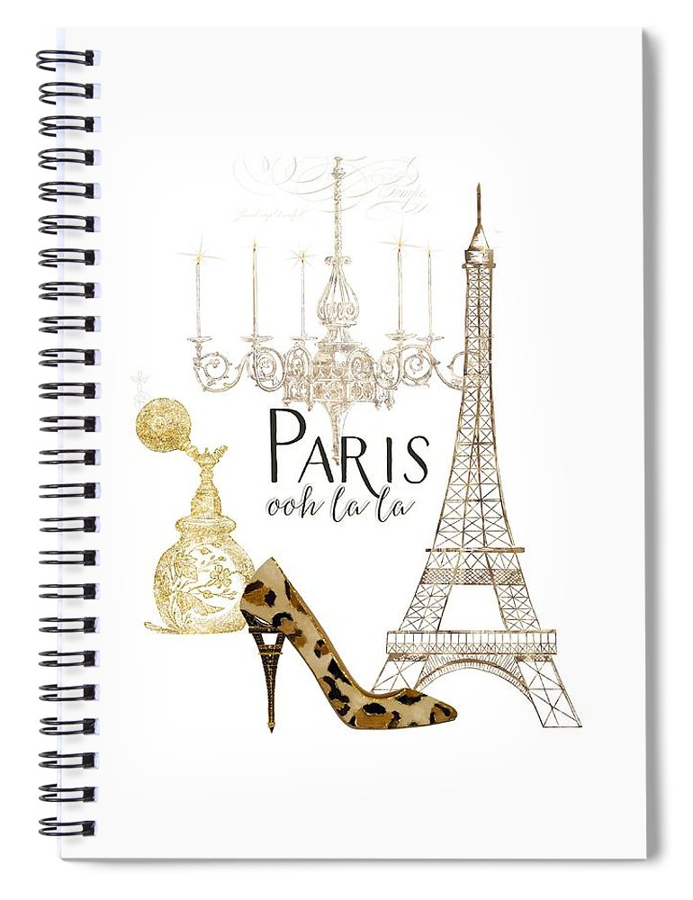 Fashion Spiral Notebook featuring the painting Paris - Ooh La La Fashion Eiffel Tower Chandelier Perfume Bottle by Audrey Jeanne Roberts