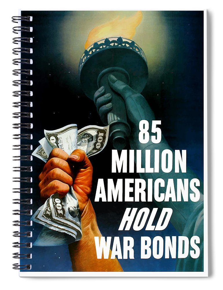 Statue Of Liberty Spiral Notebook featuring the painting 85 Million Americans Hold War Bonds by War Is Hell Store