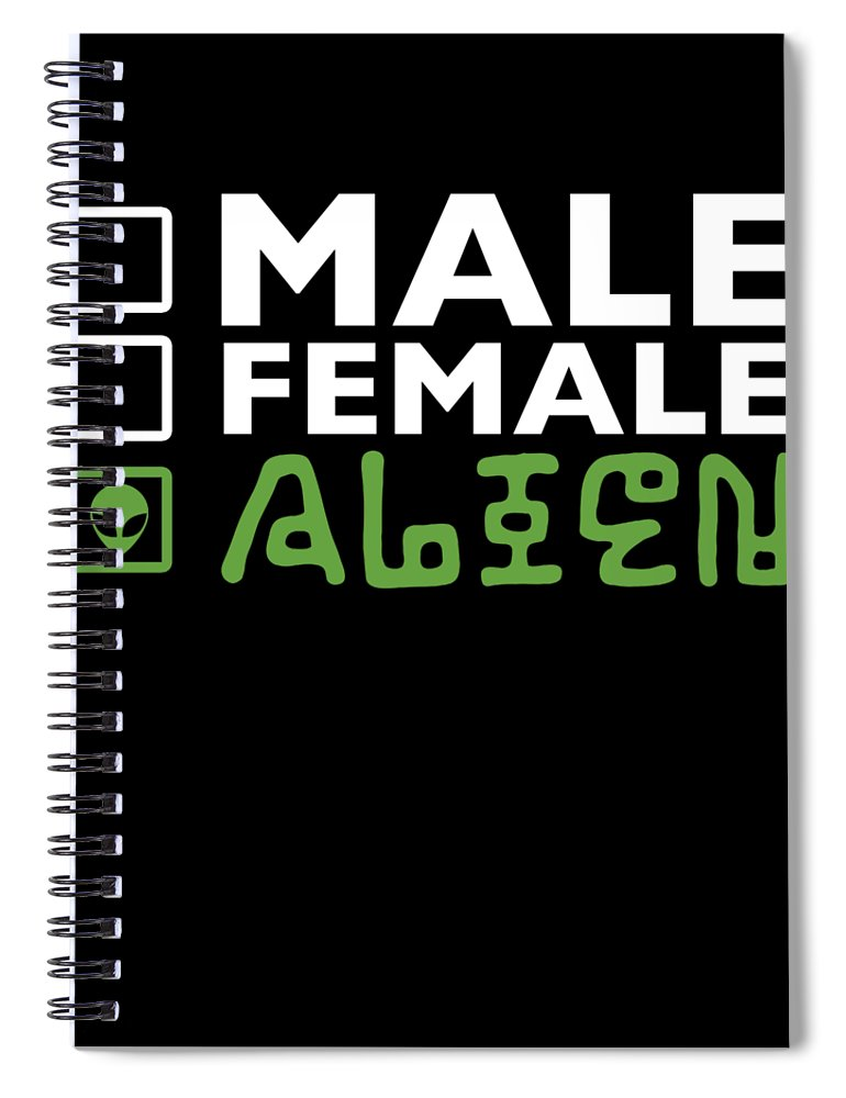 Abduct Spiral Notebook featuring the digital art Alien Ufo Male Female Gift by Michael S