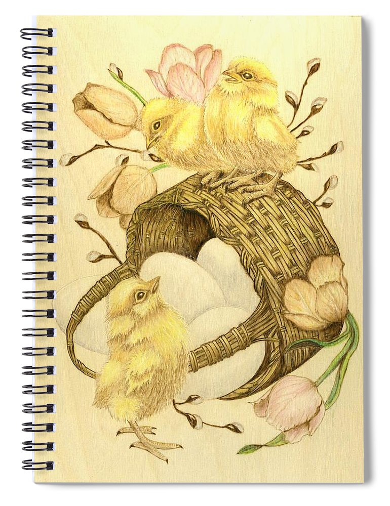 Chicks Spiral Notebook featuring the pyrography Baby Chicks by Danette Smith