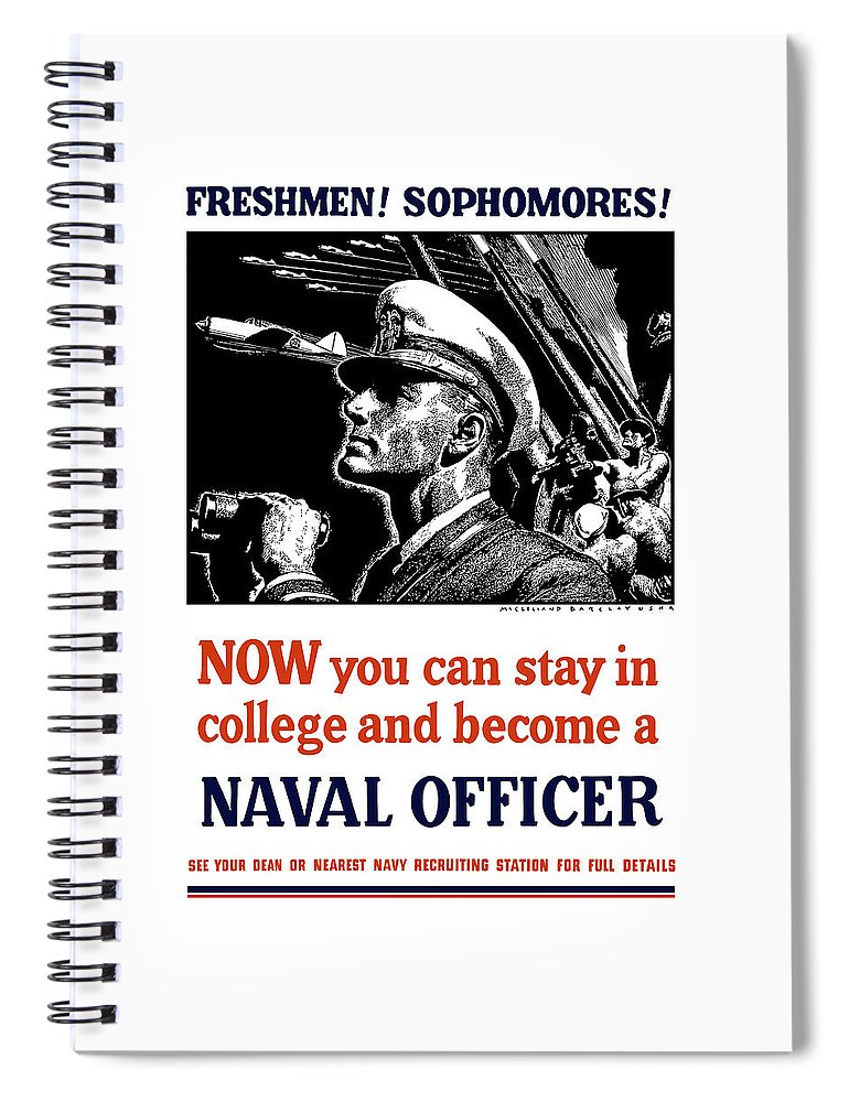 Navy Spiral Notebook featuring the mixed media Become A Naval Officer by War Is Hell Store