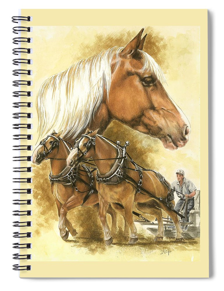 Equus Spiral Notebook featuring the mixed media Belgian by Barbara Keith