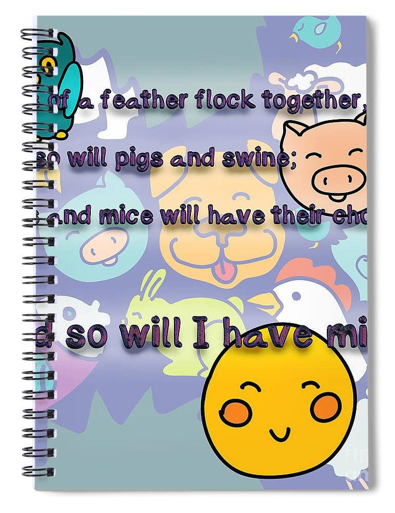Birds Of A Feather Flock Together Spiral Notebook For Sale By