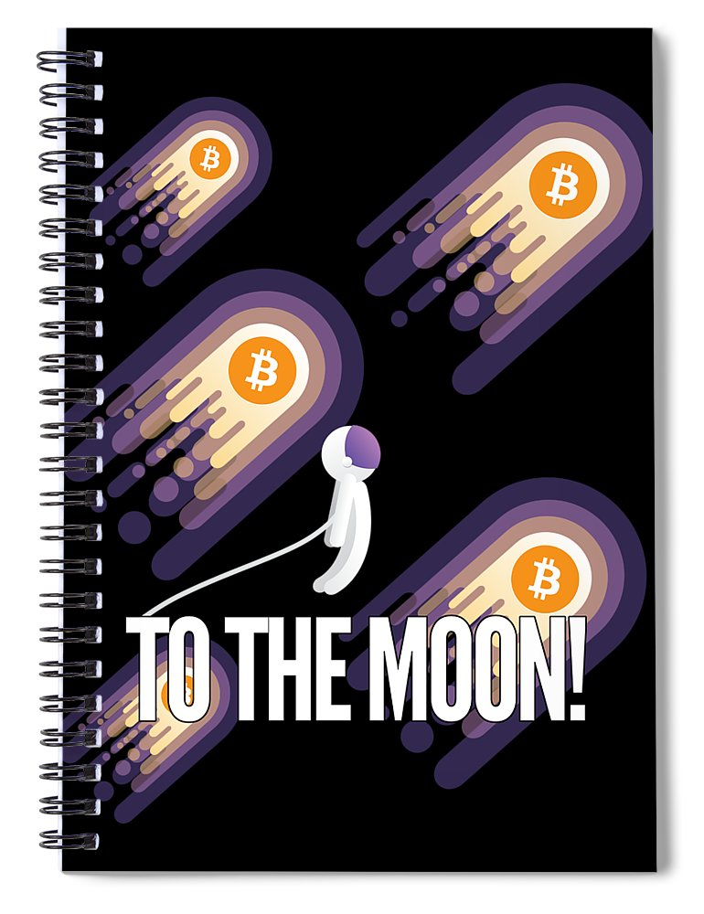 Bitcoin Spiral Notebook featuring the drawing Bitcoin To The Moon Astronaut Cryptocurrency Humor Funny Space Crypto by Cameron Fulton