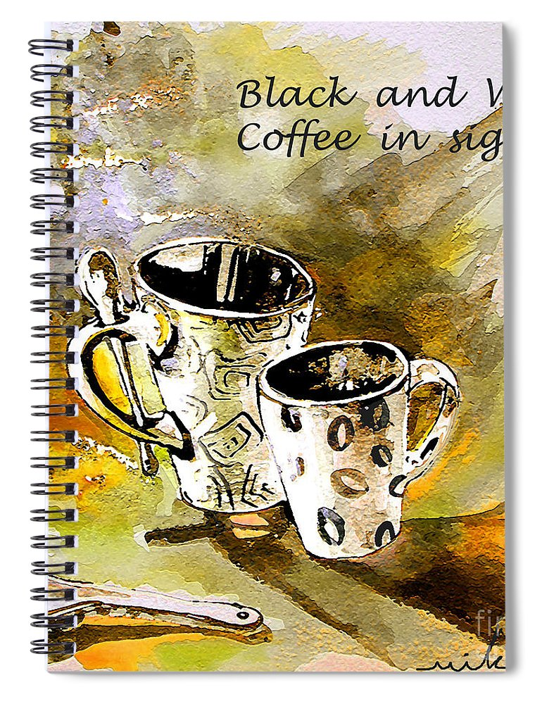 Cafe Crem Spiral Notebook featuring the painting Black and White by Miki De Goodaboom