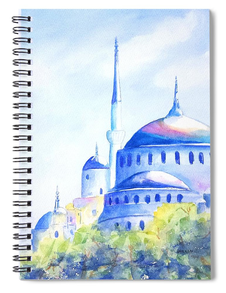 Istanbul Spiral Notebook featuring the painting Blue Mosque Istanbul Turkey by Carlin Blahnik CarlinArtWatercolor
