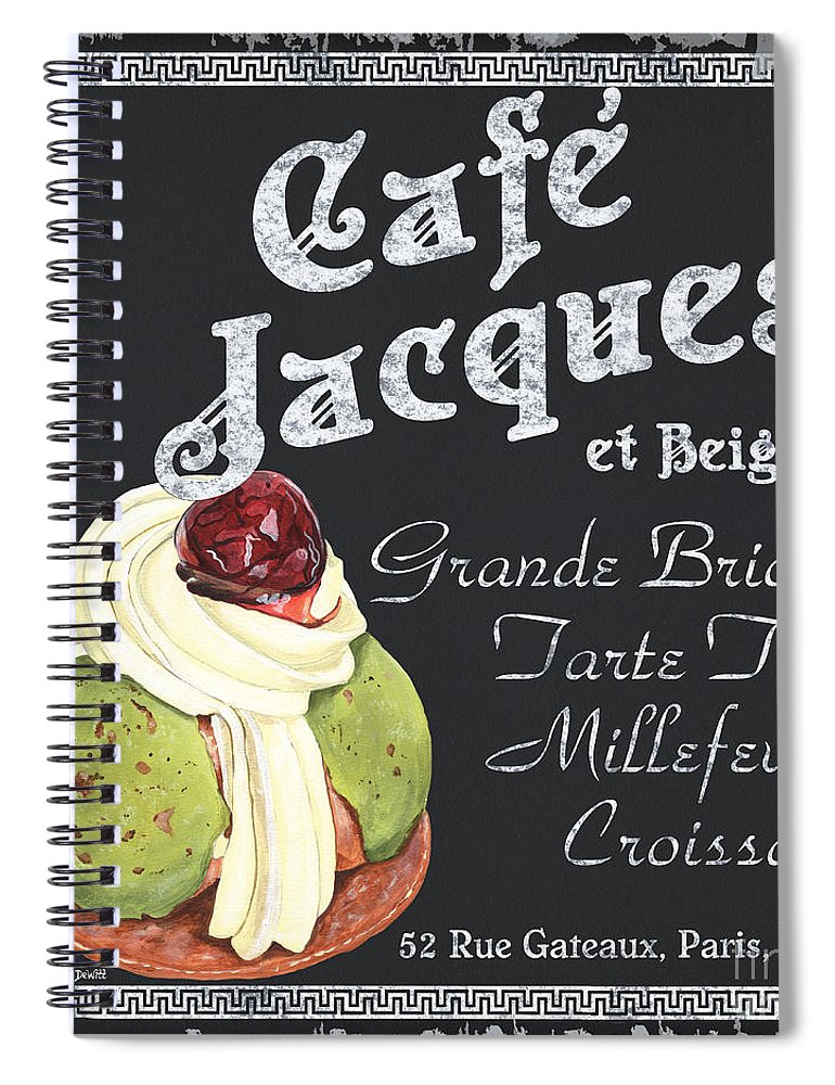 Cafe Spiral Notebook featuring the painting Cafe Jacques by Debbie DeWitt