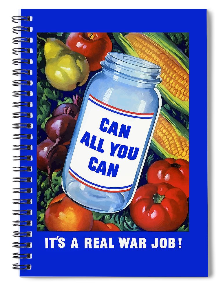 Canned Food Spiral Notebook featuring the painting Can All You Can -- Ww2 by War Is Hell Store