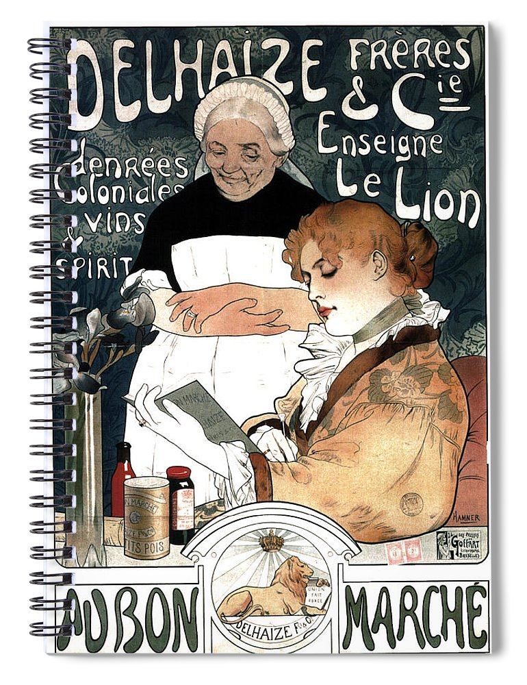 Vintage Spiral Notebook featuring the mixed media Delhaize Freres And Cie - Au Bon Marche - French Vintage Advertising Poster by Studio Grafiikka